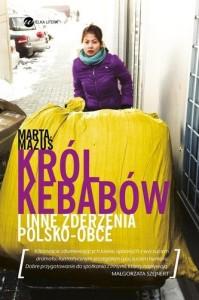krol-kebabow-i-inne-zderzenia-polsko-obce